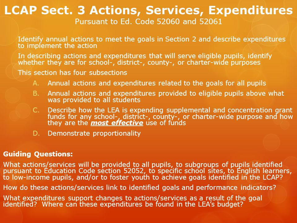 LCAP Sect. 3 Actions, Services, Expenditures Pursuant to Ed