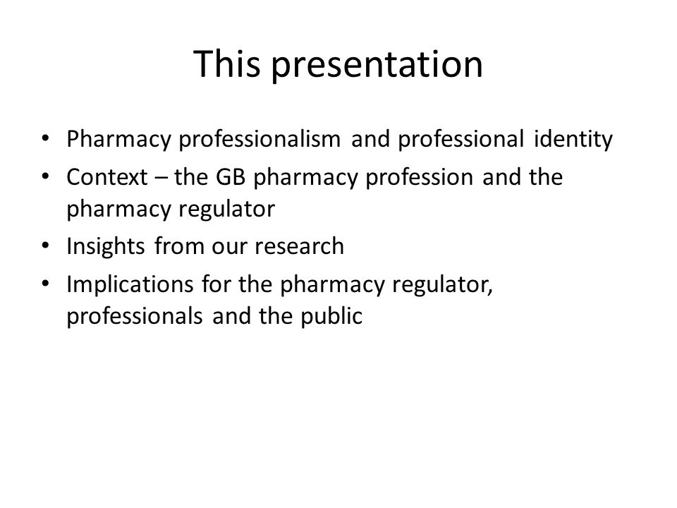 This presentation Pharmacy professionalism and professional identity