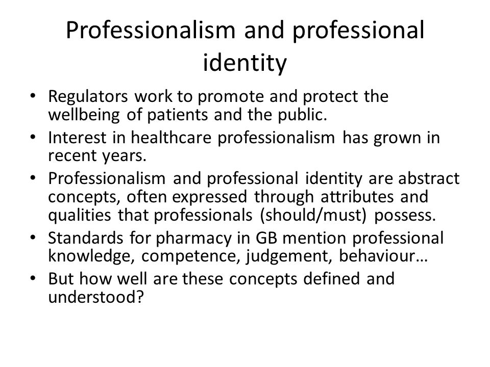 Professionalism and professional identity