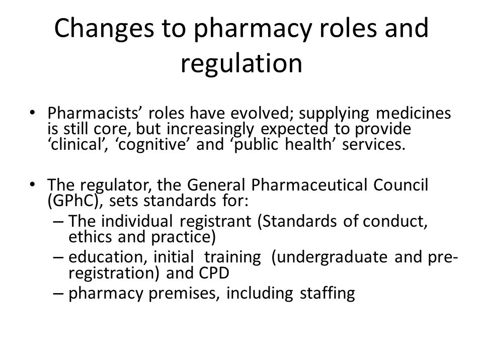 Changes to pharmacy roles and regulation