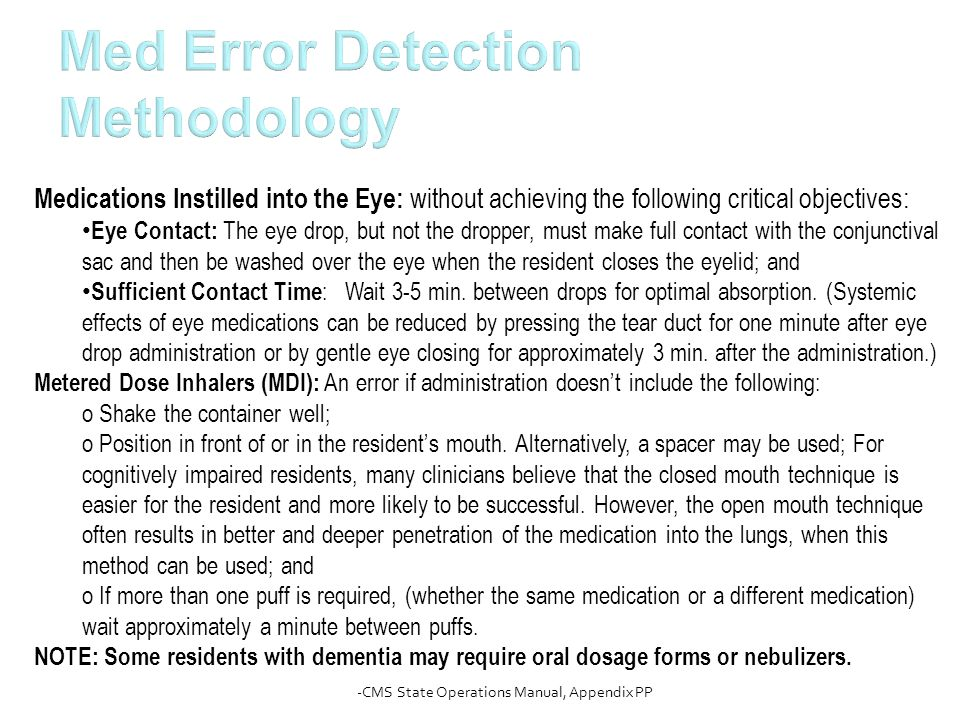 Med Error Detection Methodology