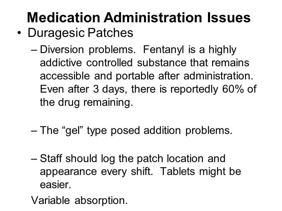 Medication Administration Issues