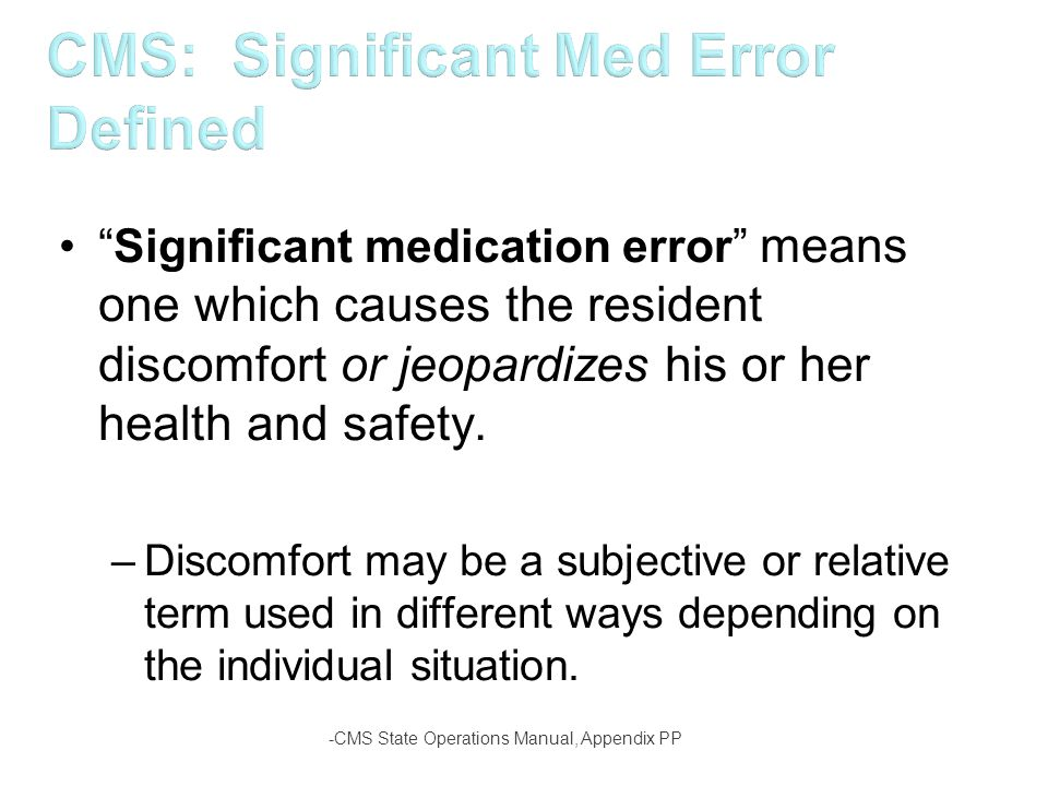 CMS: Significant Med Error Defined