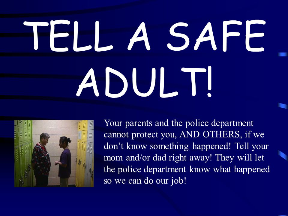 TELL A SAFE ADULT!