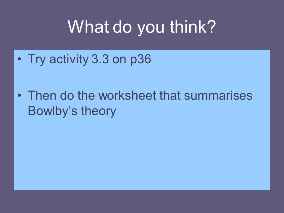 What do you think Try activity 3.3 on p36