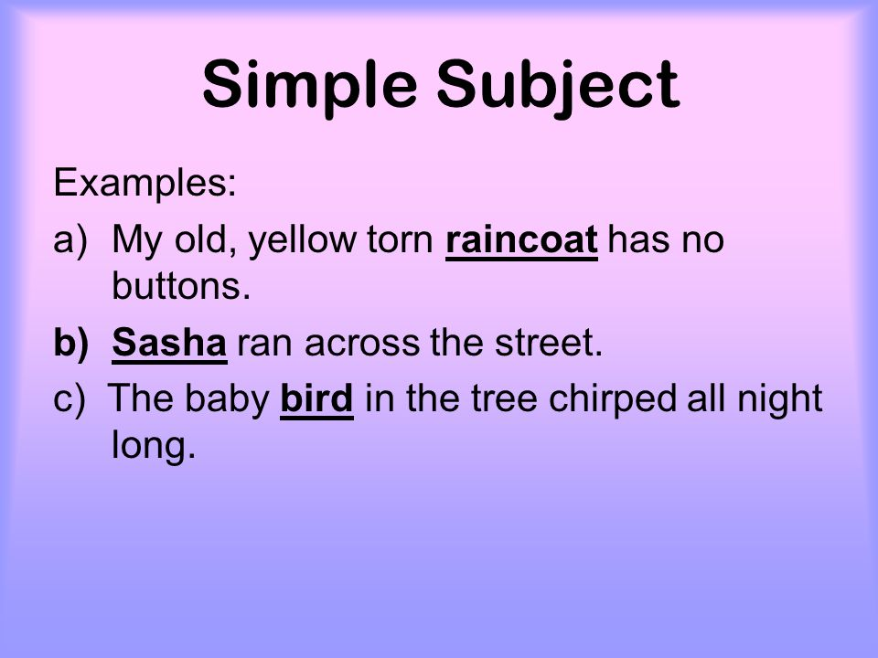 Example of complete subject.