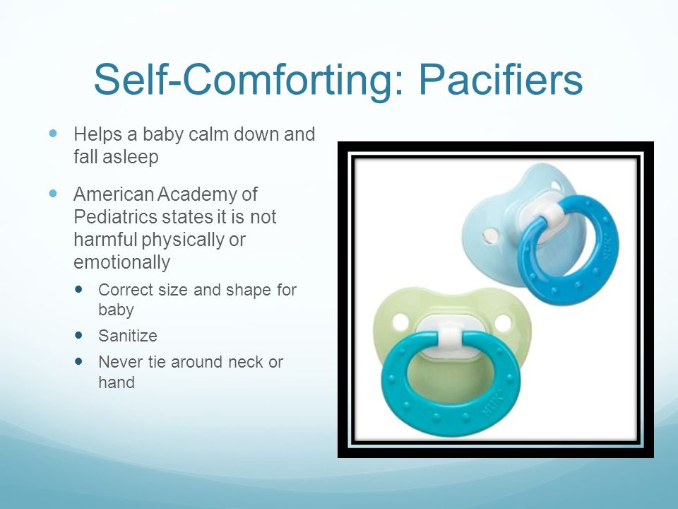 Self-Comforting: Pacifiers