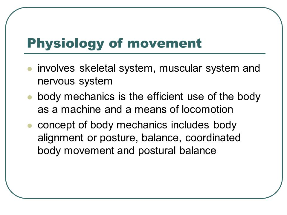 Physiology of movement