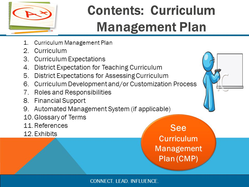 curriculum management Any process of curricular revision during the life span of a curriculum should ensure that the major objec-tives and goals are not altered changing horses in mid.