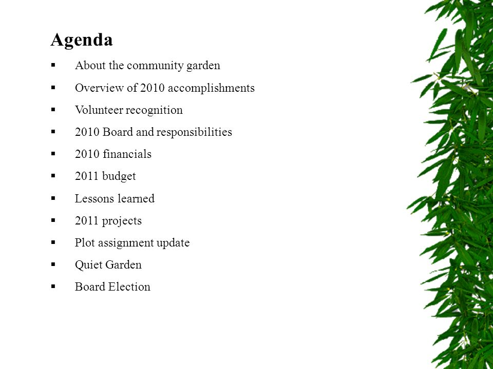Agenda About the community garden Overview of 2010 accomplishments
