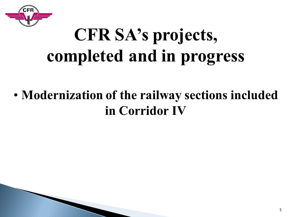 CFR SA's projects, completed and in progress