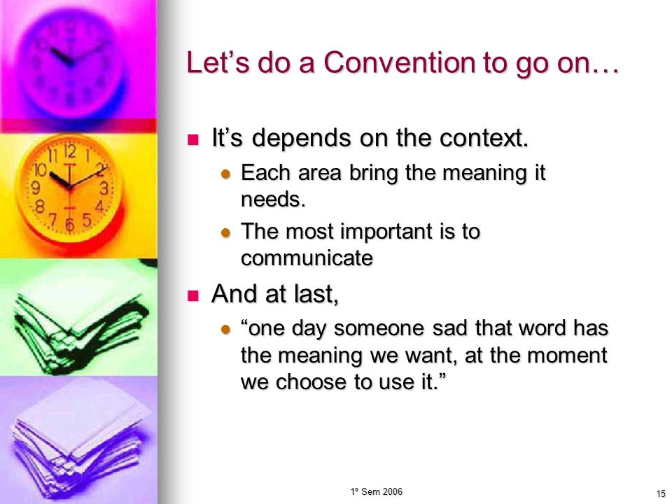 Let's do a Convention to go on…
