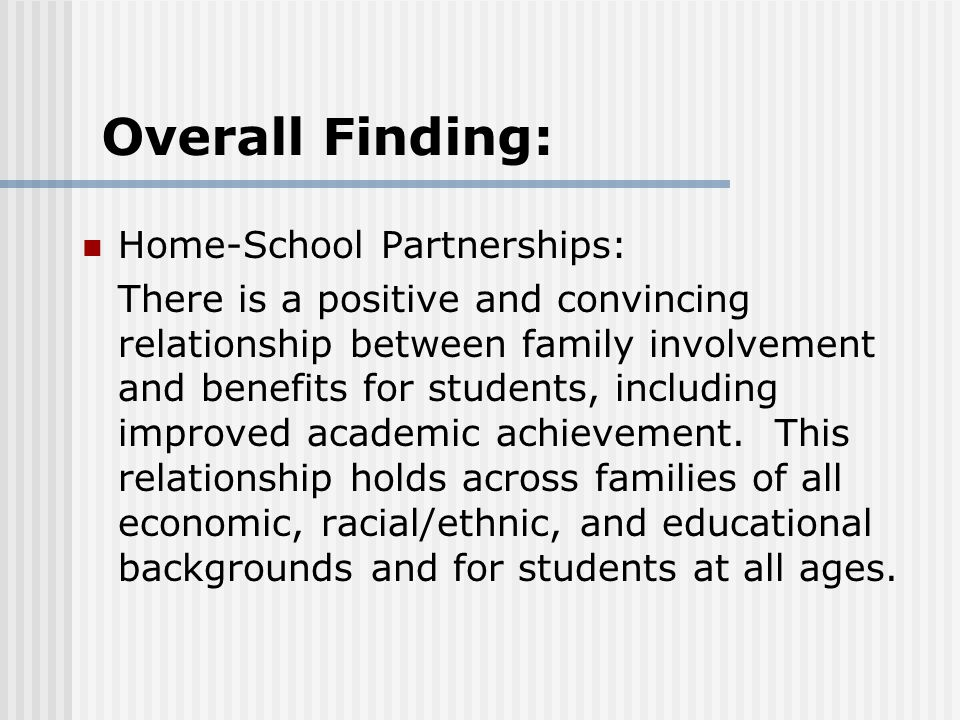 Overall Finding: Home-School Partnerships: