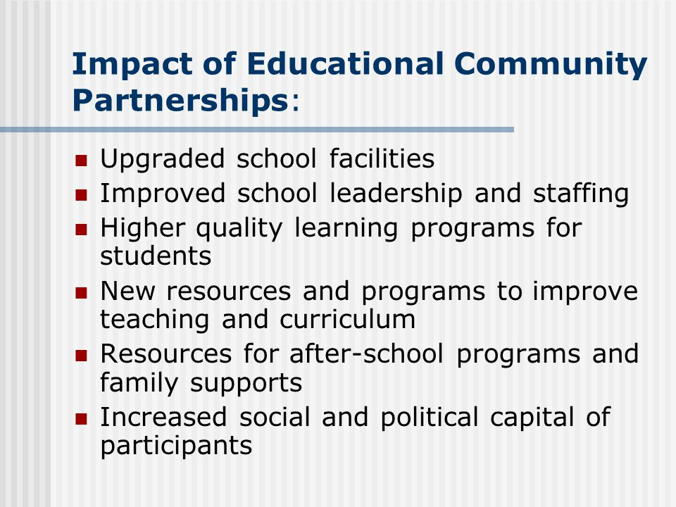Impact of Educational Community Partnerships: