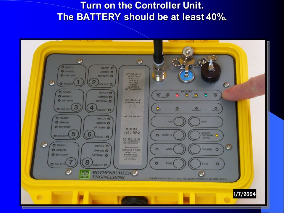 Turn on the Controller Unit. The BATTERY should be at least 40%.