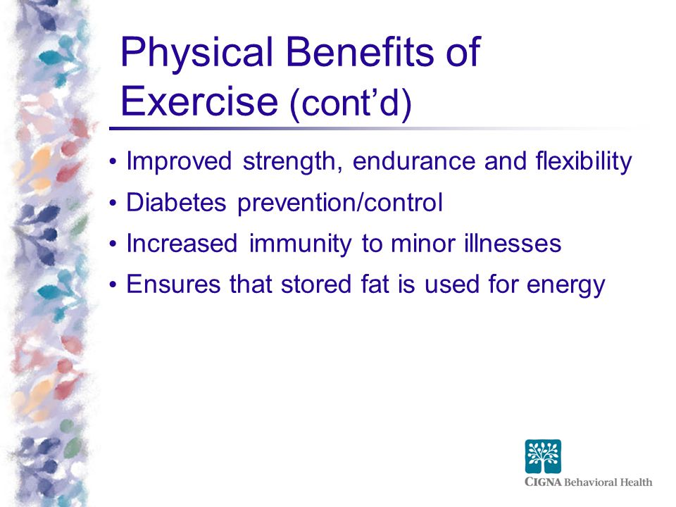 Physical Benefits of Exercise (cont'd)