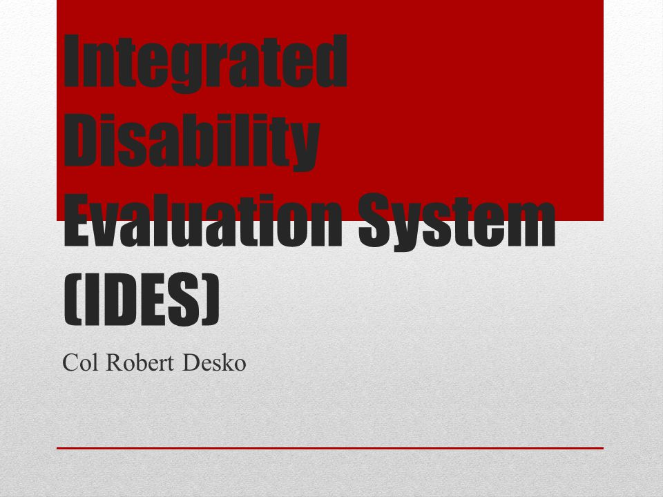 integrated disability evaluation system ides ppt download