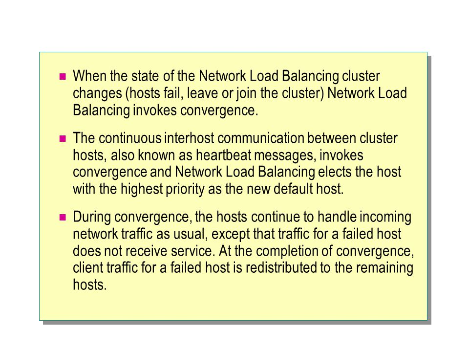 Module 8 concepts of a network load balancing cluster ppt download when the state of the network load balancing cluster changes hosts fail leave or publicscrutiny Images