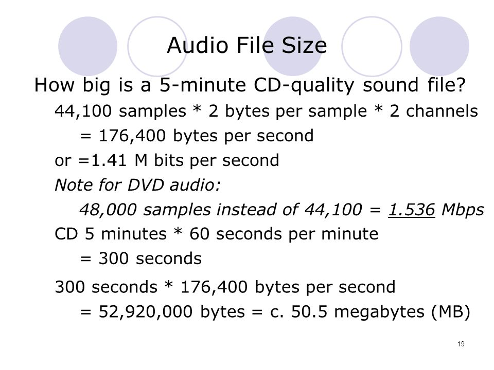 Audio File Size How big is a 5-minute CD-quality sound file