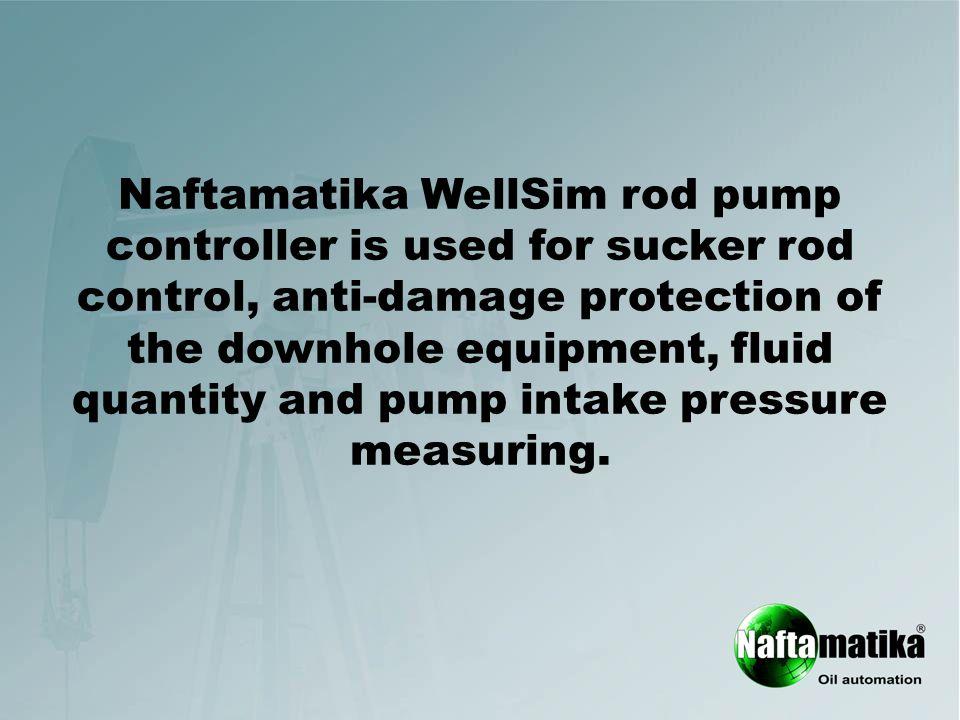 Naftamatika WellSim rod pump controller is used for sucker rod ...