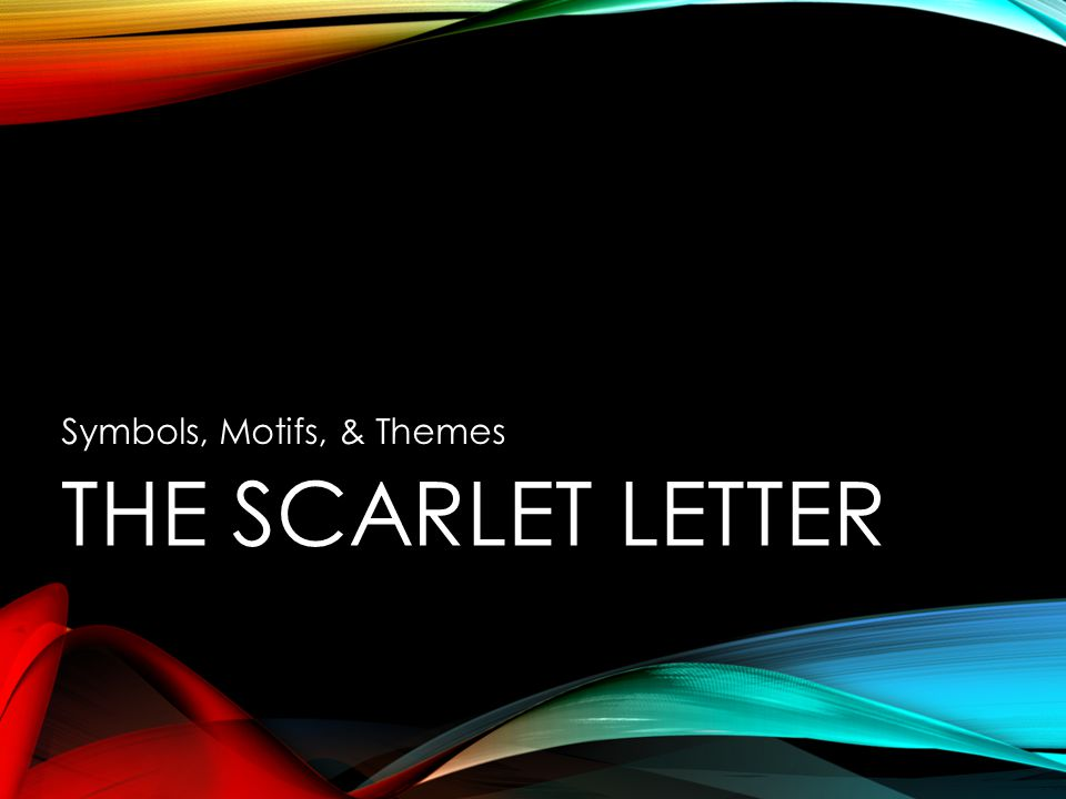 scarlet letter themes symbols motifs amp themes ppt 24758