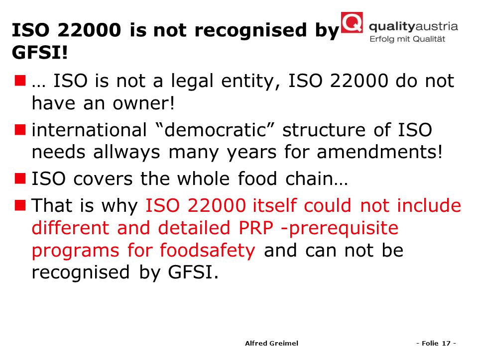 ISO is not recognised by GFSI!
