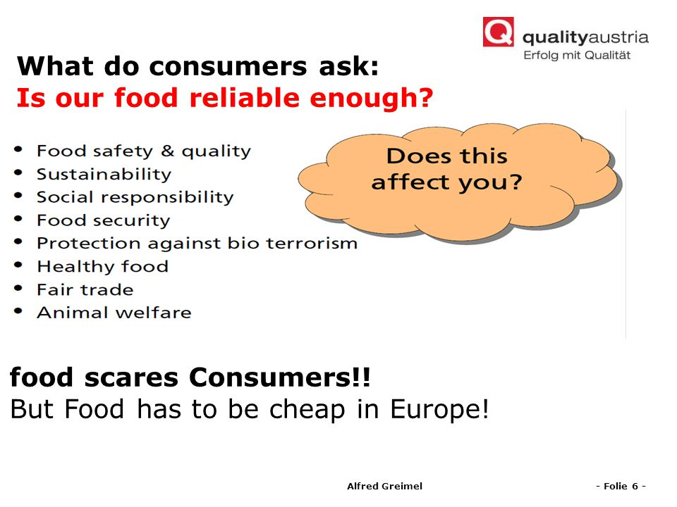 What do consumers ask: Is our food reliable enough