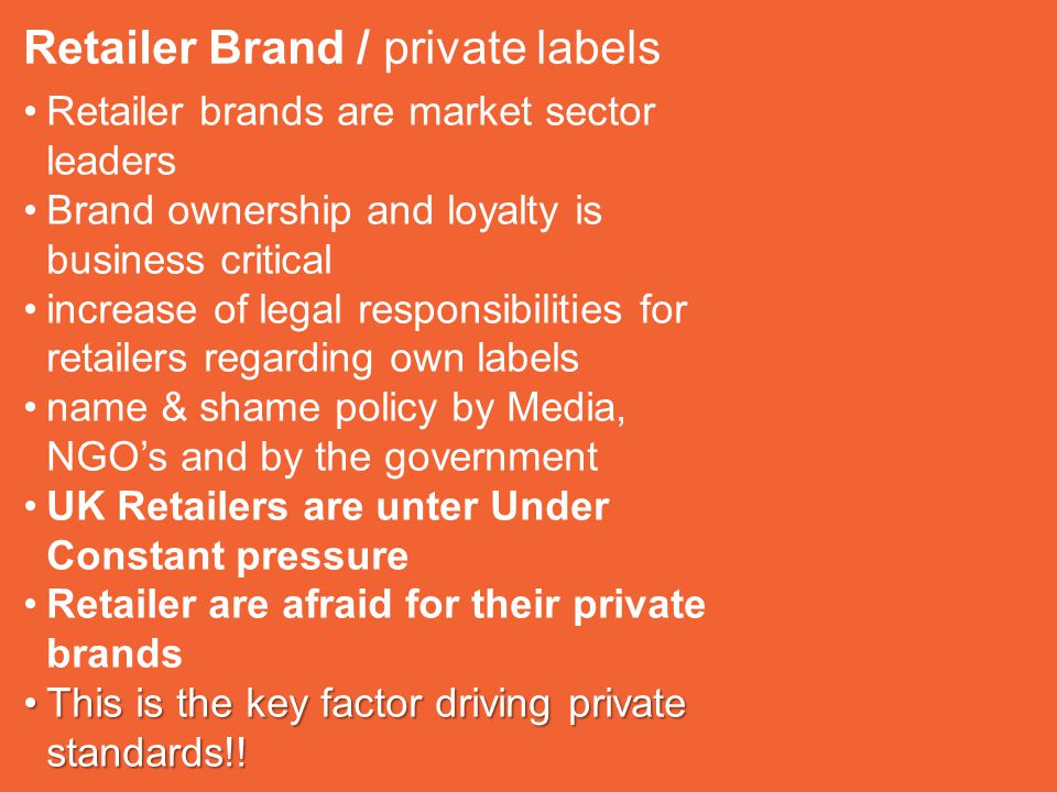 Retailer Brand / private labels