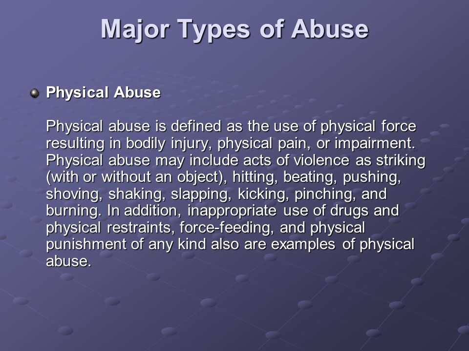 Major Types of Abuse