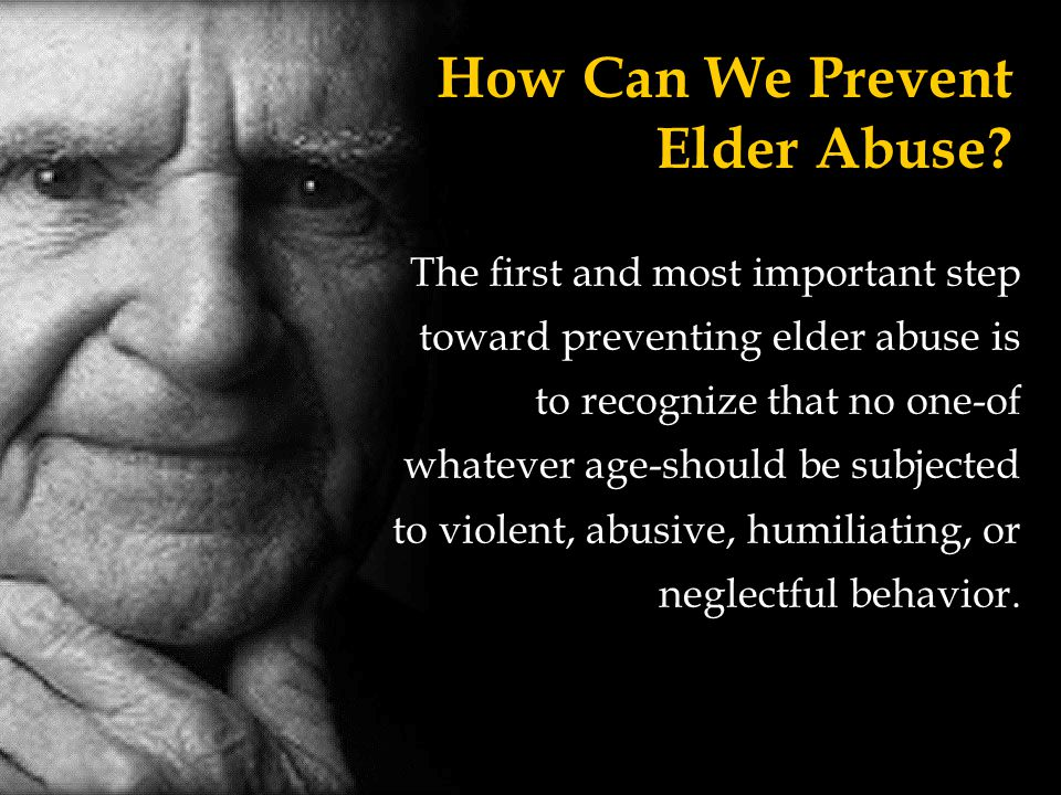 How Can We Prevent Elder Abuse