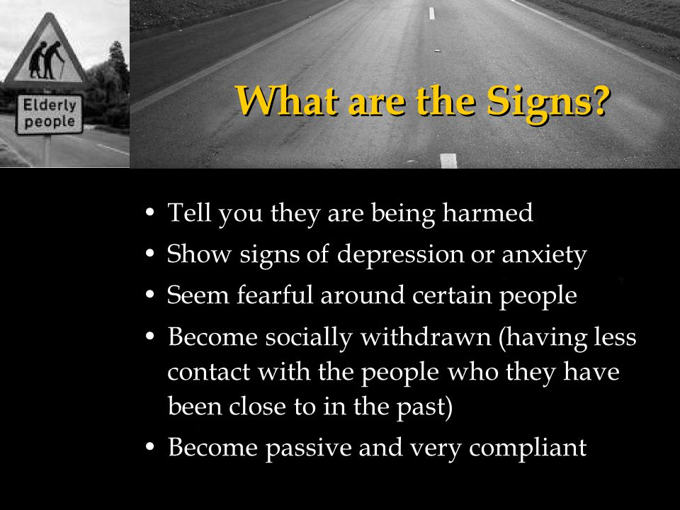 What are the Signs Tell you they are being harmed