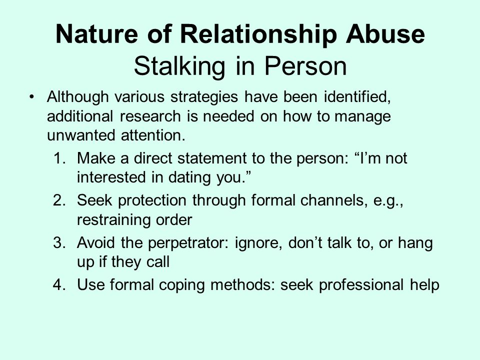 Nature of Relationship Abuse Stalking in Person