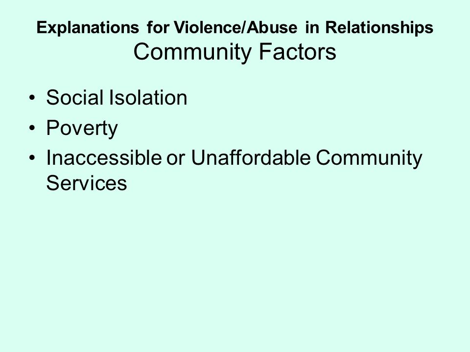 Explanations for Violence/Abuse in Relationships Community Factors