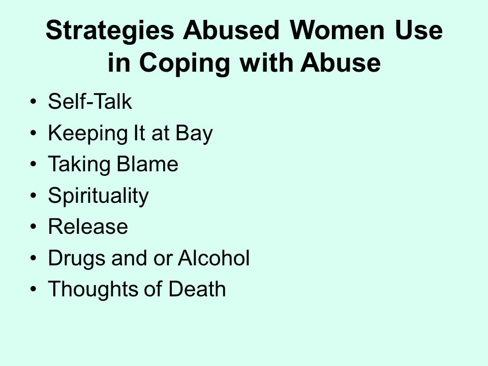 Strategies Abused Women Use in Coping with Abuse