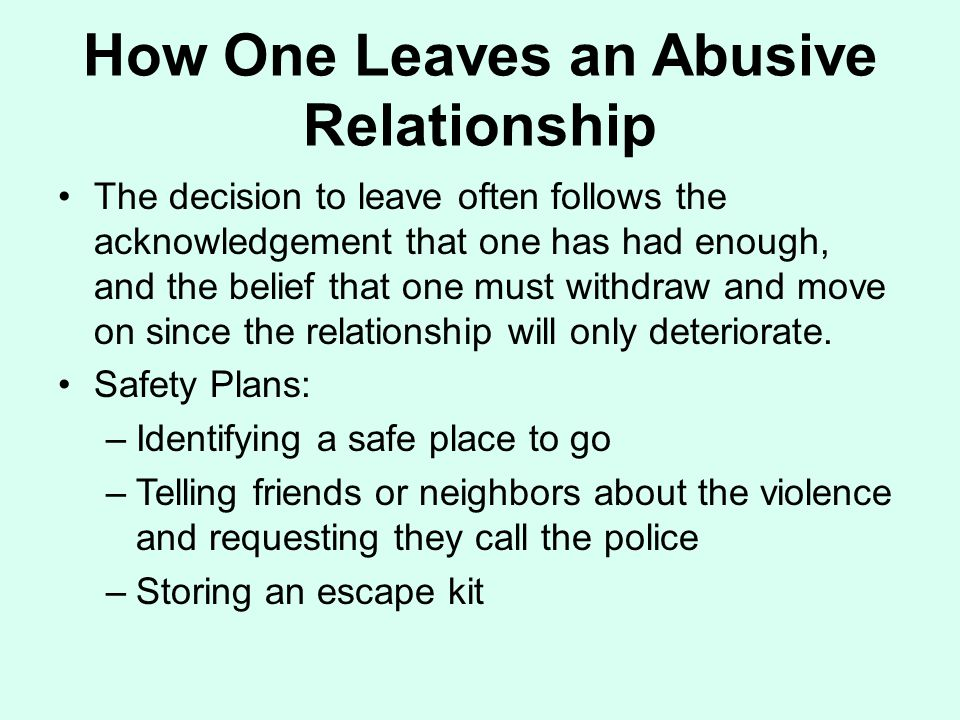 How One Leaves an Abusive Relationship