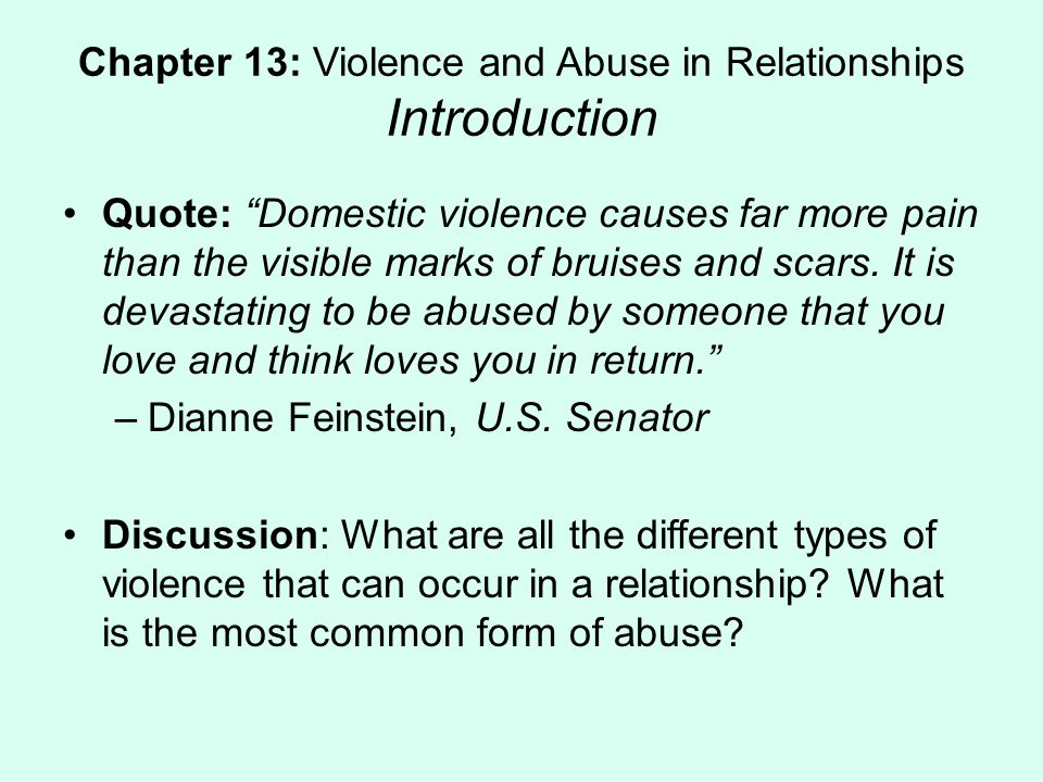 Chapter 13: Violence and Abuse in Relationships Introduction