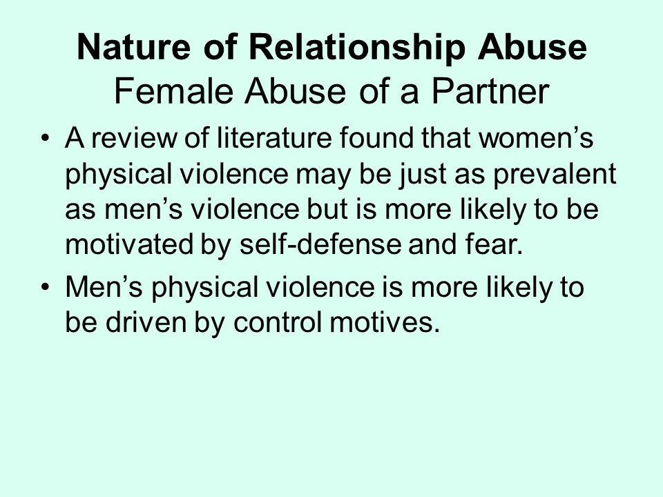 Nature of Relationship Abuse Female Abuse of a Partner