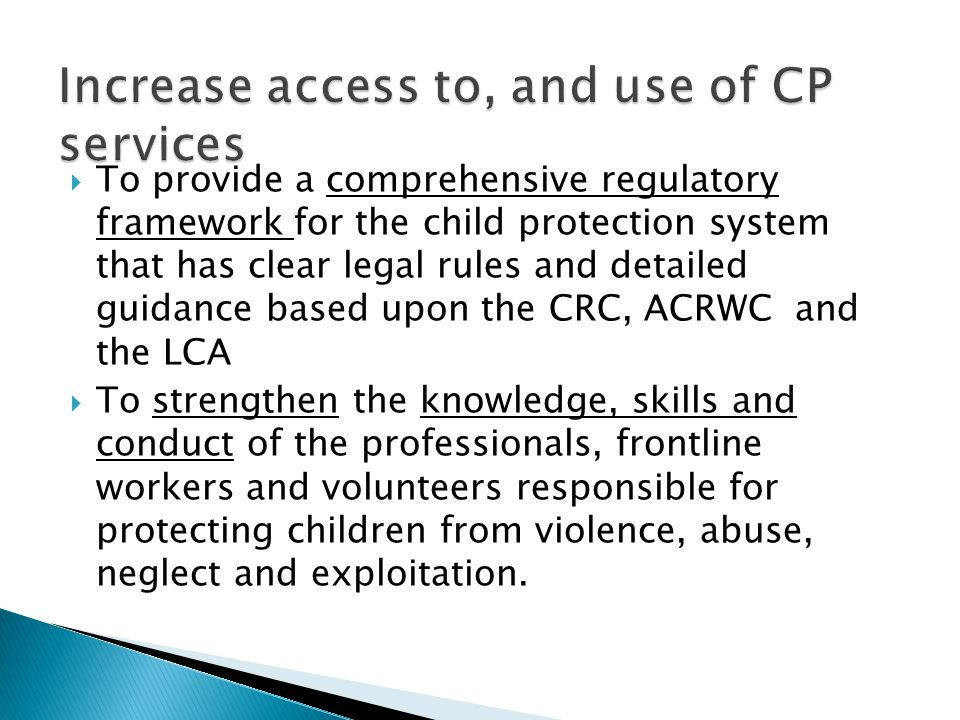 Increase access to, and use of CP services