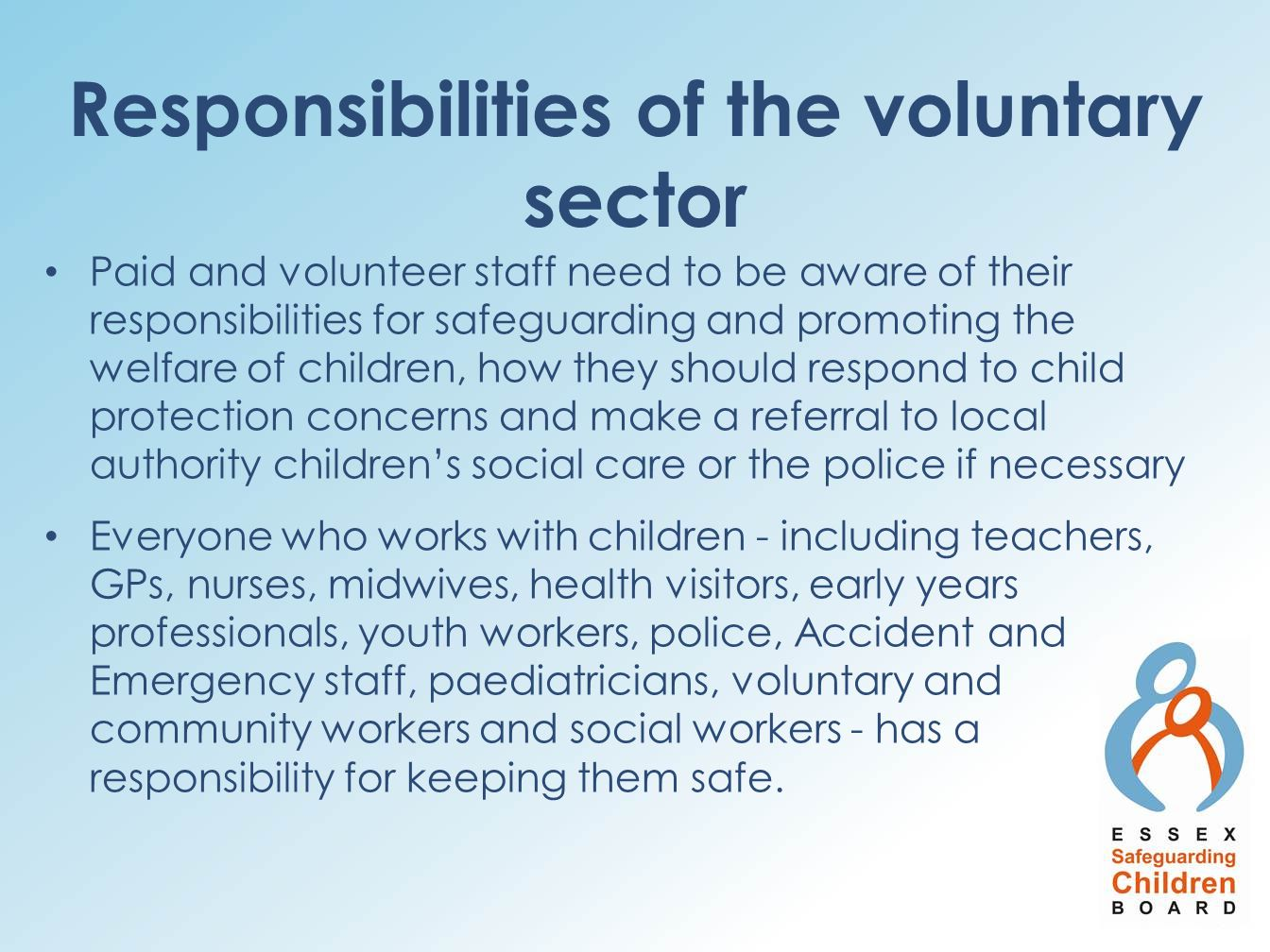 Responsibilities of the voluntary sector