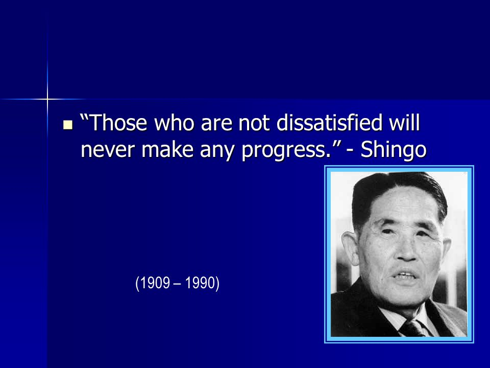 Those who are not dissatisfied will never make any progress