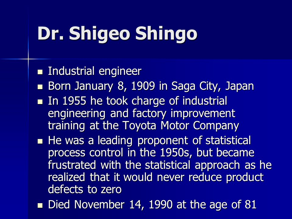 Dr. Shigeo Shingo Industrial engineer
