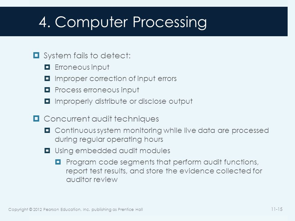 4. Computer Processing System fails to detect: