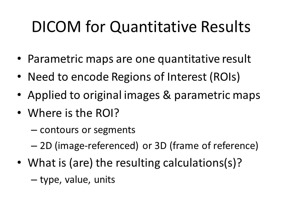 Slicer QIICR The Relevant Parts of DICOM - ppt video online download