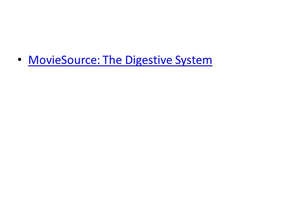 MovieSource: The Digestive System
