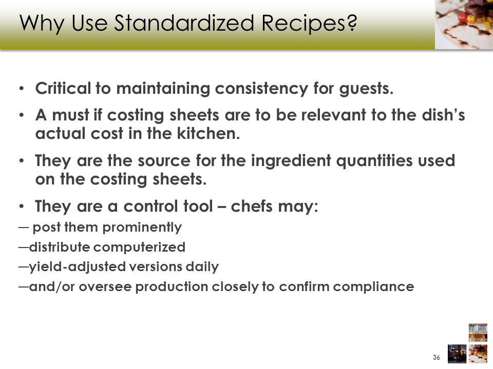 Why Use Standardized Recipes