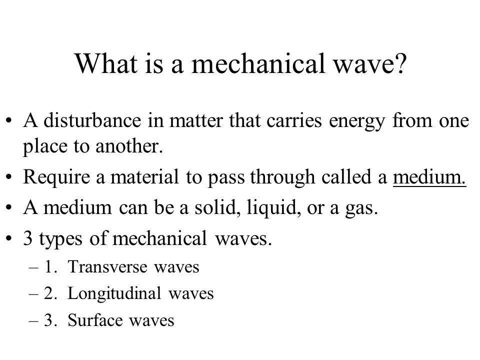 What is a mechanical wave