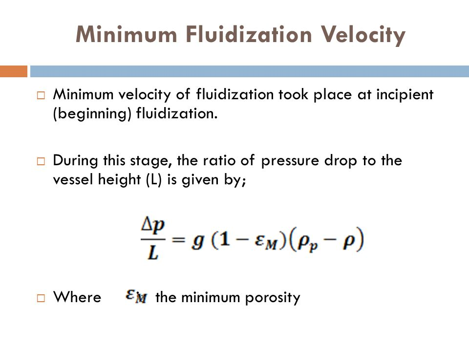 Minimum Fluidization Velocity