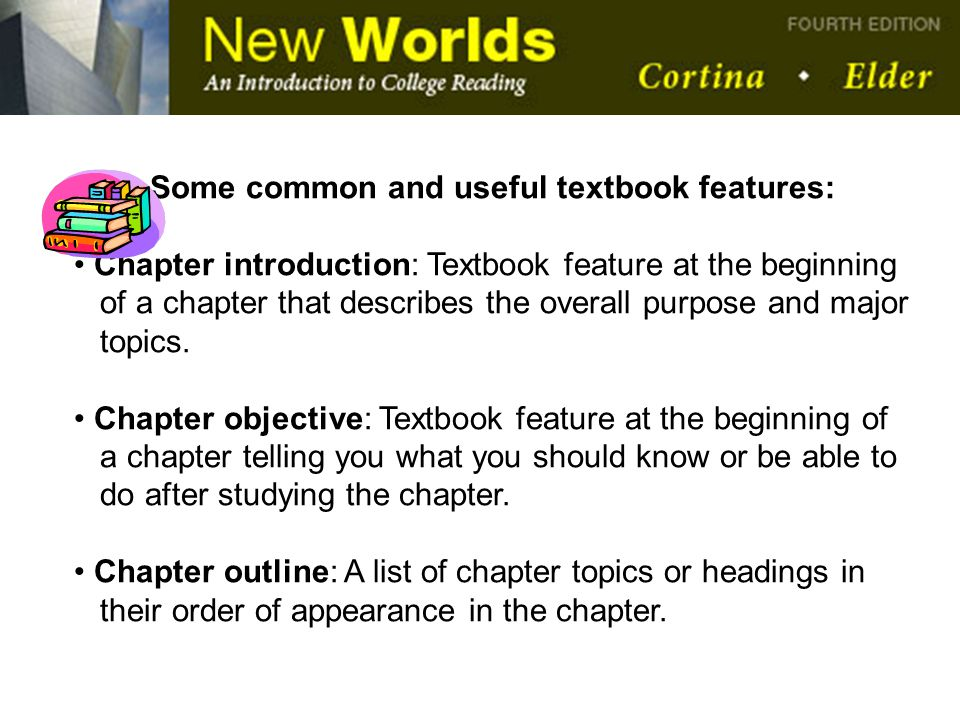 Some common and useful textbook features: