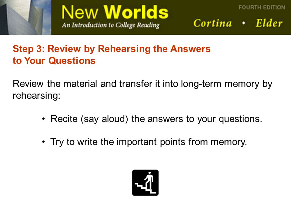 Step 3: Review by Rehearsing the Answers
