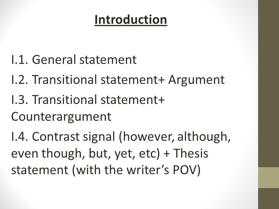 Introduction I. 1. General statement I. 2